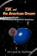 Y2K and the American Dream: A Practical Guide for Personal Millennium Readiness