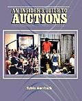 The Insider's Guide to Auctions