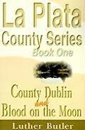 La Plata County Series: Book One