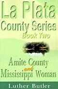 Amite County and Mississippi Woman