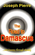 Road to Damascus Our Journey Through Eternity