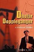 Dhofar Doppleganger: A Political Thriller