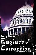 Engines of Corruption