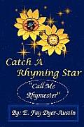 Catch a Rhyming Star: Call Me Rhymester