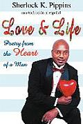 Love & Life: Poetry from the Heart of a Man