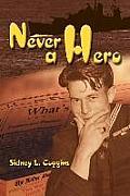 Never a Hero