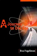 A Journey to Die for