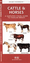 Pocket Naturalist Cattle & Horses A Field Guide To