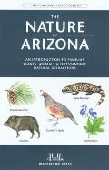 The Nature of California, 3rd: An Introduction to Familiar Plants and Animals and Natural Attractions