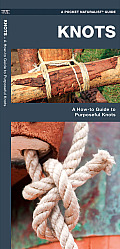 Knots: A How-To Guide to Purposeful Knots (Pocket Tutor)
