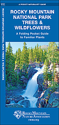 Rocky Mountain National Park Trees & Wildflowers: An Introduction to Familiar Species (Pocket Naturalist Guides)