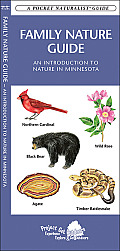 Family Nature Guide: An Introduction to Nature in Minnesota