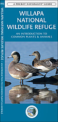 Willapa National Wildlife Refuge: An Introduction to Common Plants & Animals (Pocket Naturalist Guides)