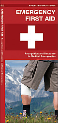 Emergency First Aid: Recognition and Treatment of Medical Emergencies