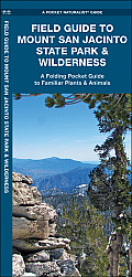 Field Guide to Mount San Jacinto State Park & Wilderness