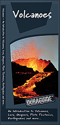 Volcanoes: An Introduction to Volcanoes, Lava, Geysers, Plate Tectonics, Earthquakes and More... (Duraguide) Cover