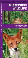 Mississippi Wildlife: An Introduction to Familiar Species (Pocket Naturalist Guide)