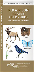 Elk & Bison Prairie Field Guide: Land Between the Lakes