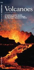 Volcanoes: A Folding Pocket Guide to the Types of Volcanoes, Earthquakes, Hot Springs, Geysers & More (Pocket Naturalist Guides)