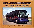 Buses of Motor Coach Industries: 1932-2000 Photo Archive