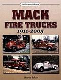 Mack Fire Trucks 1911-2005: An Illustrated History