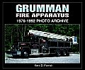 Grumman Fire Apparatus 1976 1992 Photo Archive