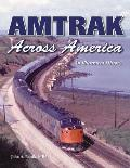 Amtrak Across America: An Illustrated History