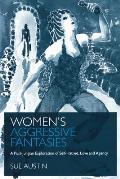Women's Aggressive Fantasies: A Post-Jungian Exploration of Self-