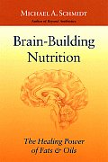 Brain Building Nutrition The Healing Pow