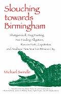 Slouching Towards Birmingham Shotgun Go