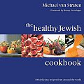 Healthy Jewish Cookbook 100 Delicious Recipes from Around the World
