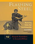 Flashing Steel, 2nd Edition: Mastering Eishin-Ryu Swordsmanship