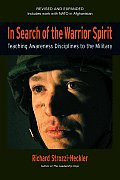 In Search of the Warrior Spirit Teaching Awareness Disciplines to the Military
