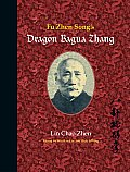 Fu Zhen Songs Dragon Bagua Zhang
