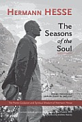 The Seasons of the Soul: The Poetic Guidance and Spiritual Wisdom of Herman Hesse Cover