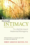 Transformation through Intimacy: The Journey toward Awakened Monogamy Cover