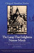The Lamp That Enlightens Narrow Minds: The Life and times of a Realized Tibetan Master, Khyentse Chokyi Wangchug Cover