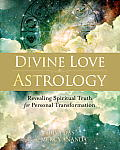 Divine Love Astrology Revealing Spiritual Truth for Personal Transformation
