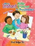 Instant Bible: God Helps Me: Preschoolers
