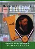 Randolph Caldecott and the Story of the Caldecott Medal