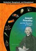 Joseph Priestly and the Discovery of Oxygen