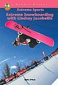 Lindsey Jacobellis: World Class Snowboarder