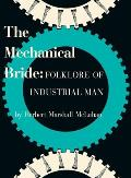 Mechanical Bride Folklore of Industrial Man