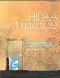 Hipaa in Practice: The Health Information Managers Perspective