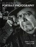 The Art of Black & White Portrait Photography: Techniques from a Master Photographer