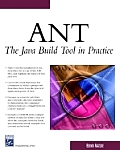 Ant: The Java Build Tool in Practice (Charles River Media Programming Series) Cover