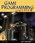 Game Programming Gems 4 [With CDROM]