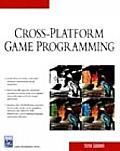 Cross Platform Game Programming (Charles River Media Game Development)