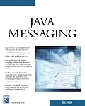 Java Messaging with CDROM (Charles River Media Programming) Cover