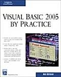 Visual Basic 2005 by Practice with CDROM (Charles River Media Programming)